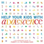 Help Your Kids with Adolescence by  D K audiobook