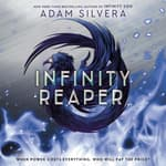 Infinity Reaper by  Adam Silvera audiobook