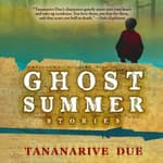 Ghost Summer by  Tananarive Due audiobook