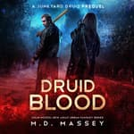 Druid Blood by  M.D. Massey audiobook