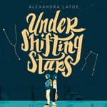 Under Shifting Stars by  Alexandra Latos audiobook