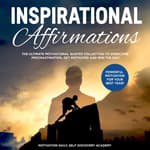 Inspirational affirmations 2 Books in 1:  by  Self Discovery Academy audiobook