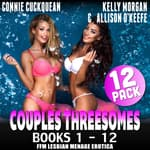 Couples Threesomes 12-Pack by  Connie Cuckquean audiobook