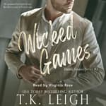 Wicked Games by  T. K. Leigh audiobook
