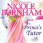 The Prince's Tutor by  Nicole Burnham audiobook