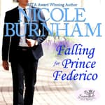 Falling for Prince Federico by  Nicole Burnham audiobook