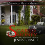 Scared Money by  Jenna Bennett audiobook