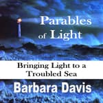 Parables of Light by  Barbara Davis audiobook