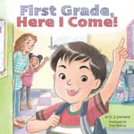 First Grade, Here I Come! by  David J Steinberg audiobook