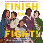 Finish the Fight! by  Veronica Chambers audiobook