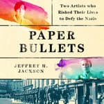 Paper Bullets by  Jeffrey H Jackson audiobook