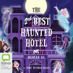 The Second-Best Haunted Hotel on Mercer Street by  Cory Putnam Oakes audiobook