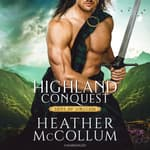 Highland Conquest  by  Heather McCollum audiobook