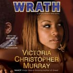 Wrath by  Victoria Christopher Murray audiobook