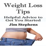 Weight Loss Tips by  Jim Stephens audiobook