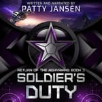 Soldier's Duty by  Patty Jansen audiobook