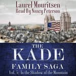 The Kade Family Saga, Vol. 5 by  Laurel Mouritsen audiobook