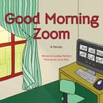 Good Morning Zoom by  Lindsay Rechler audiobook