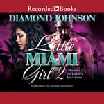 Little Miami Girl 2 by  Diamond Johnson audiobook