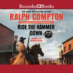 Ralph Compton Ride the Hammer Down by  Terrence McCauley audiobook