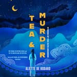 Tea and Murder by  Aliette de Bodard audiobook