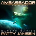 Ambassador 4: Coming Home by  Patty Jansen audiobook