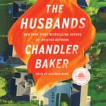The Husbands by  Chandler Baker audiobook