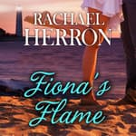 Fiona's Flame by  Rachael Herron audiobook