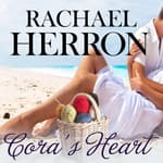 Cora's Heart by  Rachael Herron audiobook