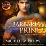 Barbarian Prince by  Michelle M. Pillow audiobook