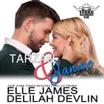 Tarzan and Janine by  Elle James audiobook
