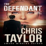 The Defendant by  Chris Taylor audiobook