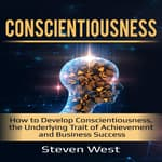 Conscientiousness by  Steven West audiobook
