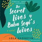 The Secret Lives of Baba Segi's Wives by  Lola Shoneyin audiobook