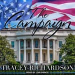 The Campaign by  Tracey Richardson audiobook