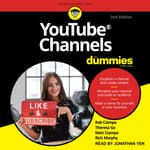 YouTube Channels For Dummies by  Matt Ciampa audiobook