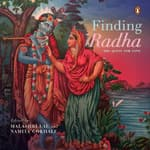 Finding Radha: The Quest for Love by  Namita Gokhale audiobook
