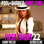 Pool-Shark's First Time by  Kimmy Welsh audiobook
