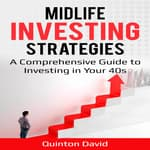 Midlife Investing Strategies by  Quinton David audiobook