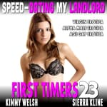 Speed-Dating My Landlord by  Kimmy Welsh audiobook
