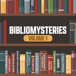 Bibliomysteries Volume 1 by  Peter Blauner audiobook