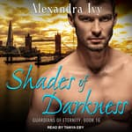 Shades of Darkness by  Alexandra Ivy audiobook