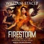 Firestorm by  William Stacey audiobook
