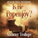 Is He Popenjoy?  by  Anthony Trollope audiobook