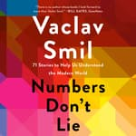 Numbers Don't Lie by  Vaclav Smil audiobook