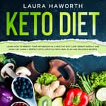KETO DIET:  by  Laura Haworth audiobook