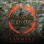 The Paradise War by  Stephen Lawhead audiobook