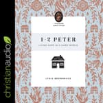 1-2 Peter by  Lydia Brownback audiobook