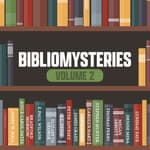Bibliomysteries Volume 2 by  Bradford Morrow audiobook