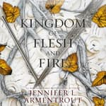 A Kingdom of Flesh and Fire by  Jennifer L. Armentrout audiobook
